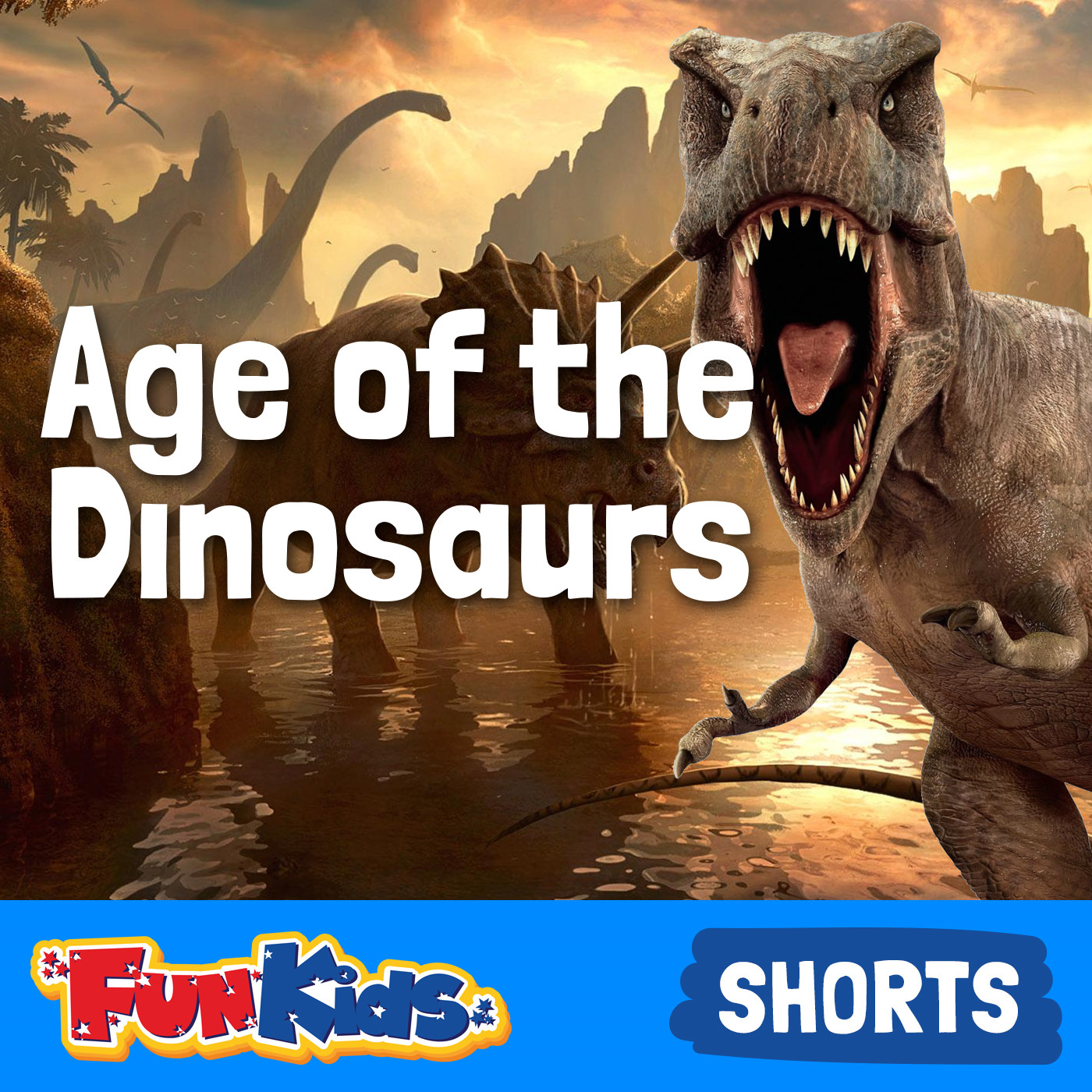 <![CDATA[Age of the Dinosaur from Fun Kids Radio]]>