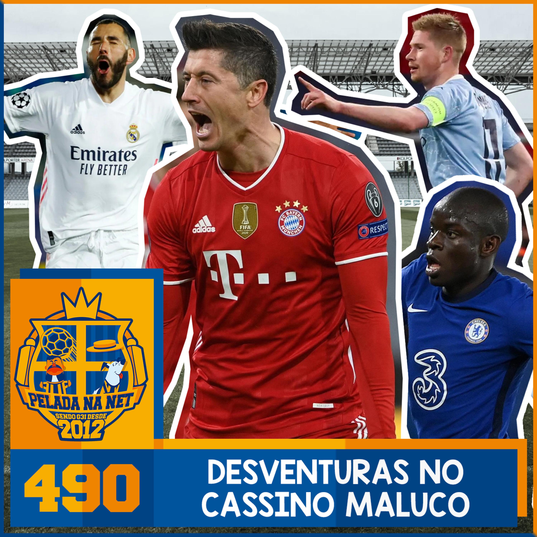 Pelada na Net #490 - Desventuras No Cassino Maluco