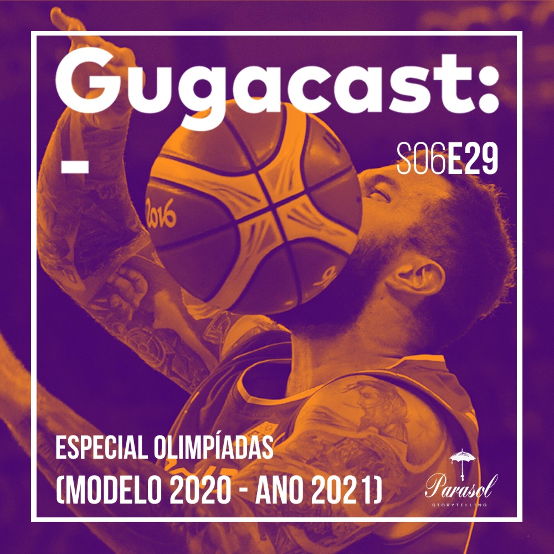 Especial Olimpíadas (Modelo 2020 - Ano 2021) - Gugacast - S06E29