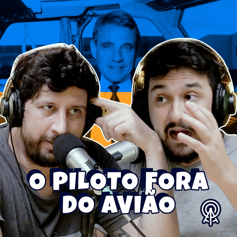 Piloto Fora do Avião