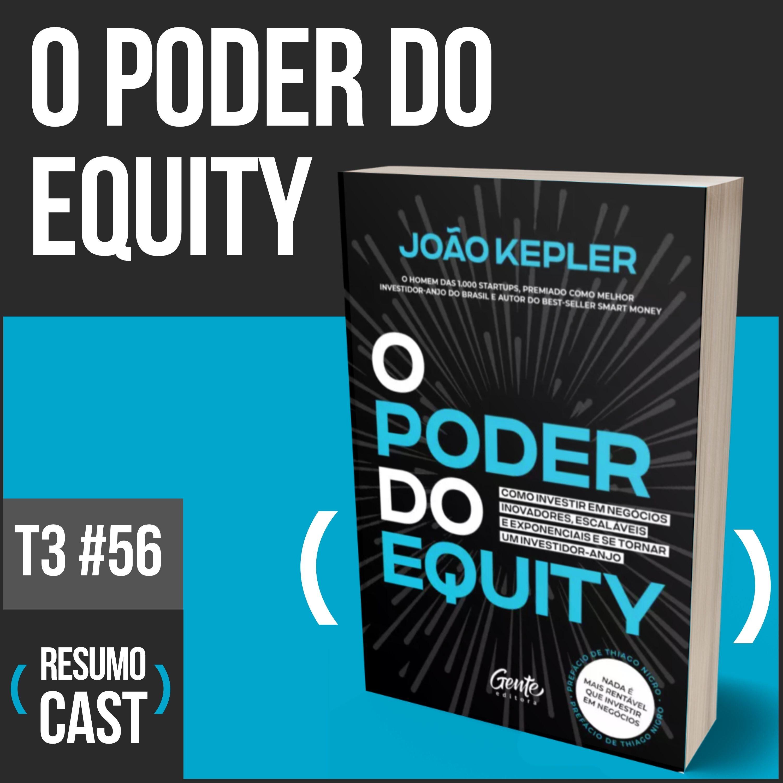 T3#056  | O poder do equity