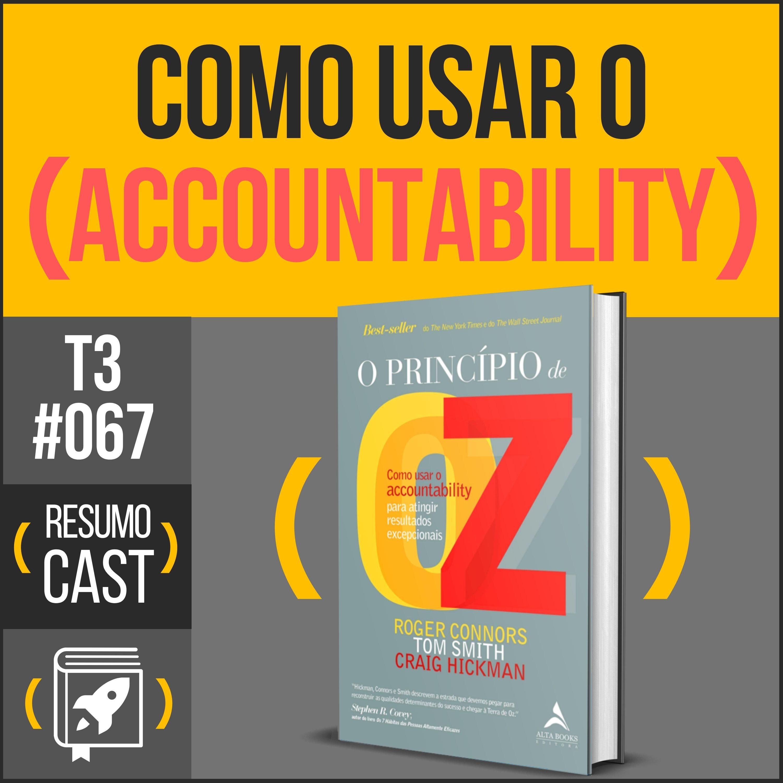 T3#67 O princípio de OZ | Roger Connors
