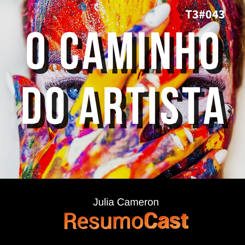 T3#043 O caminho do artista   Julia Cameron