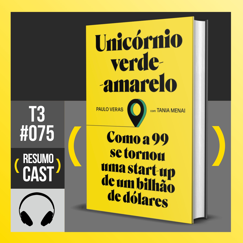 T3#075 O unicórnio verde amarelo  | Paulo Veras
