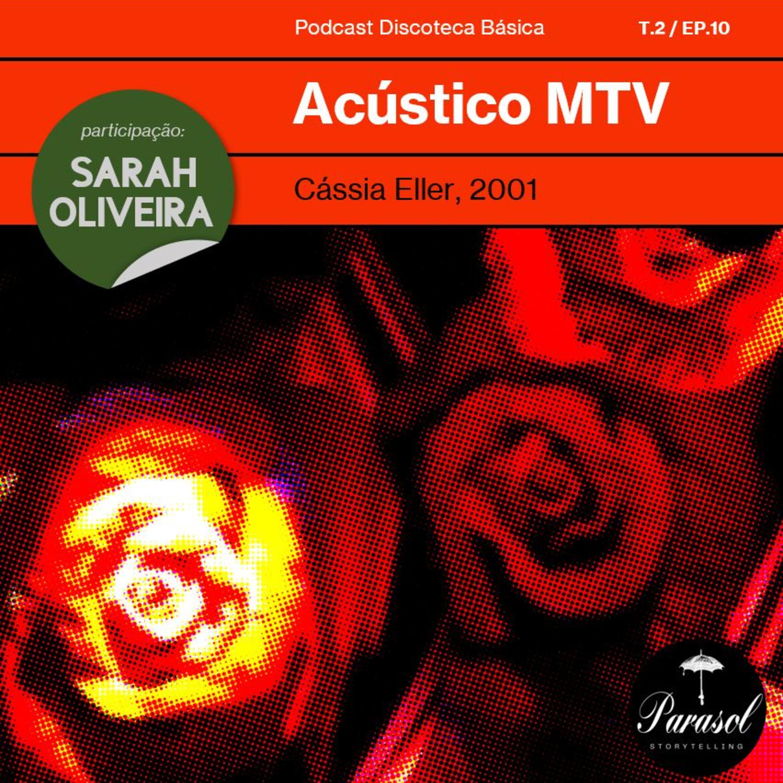 T02E10: Acústico MTV - Cássia Eller (2001)