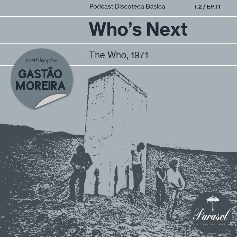 T02E11: Who's Next - The Who (1971)
