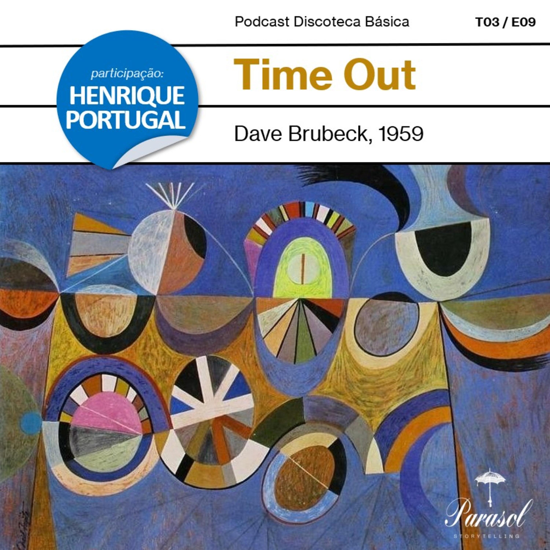 T03E09: Time Out - The Dave Brubeck Quartet (1959)