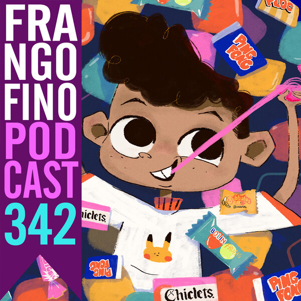 FRANGO FINO 342 | CHICLETES DA INFÂNCIA