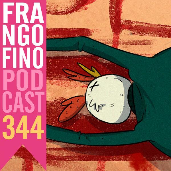 FRANGO FINO 344 | ROUND 6 BRASIL (SEM SPOILERS!)