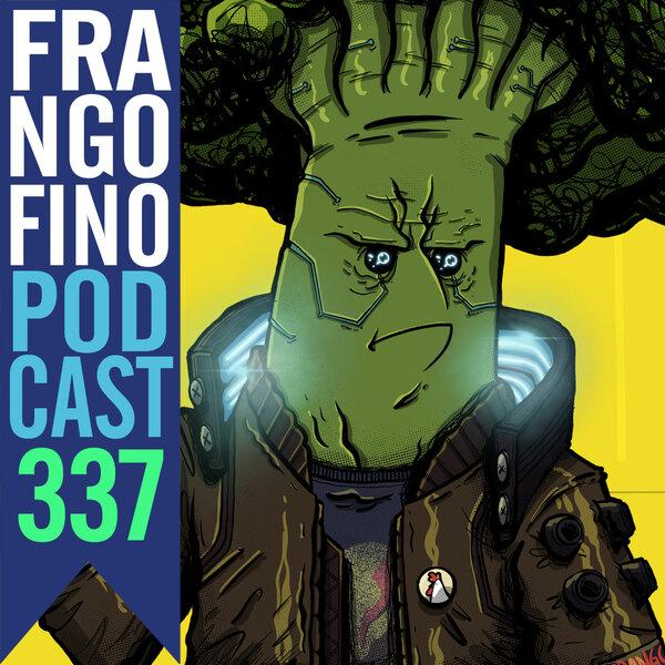 FRANGO FINO 337 | VEGETARIANISMO CYBERPUNK