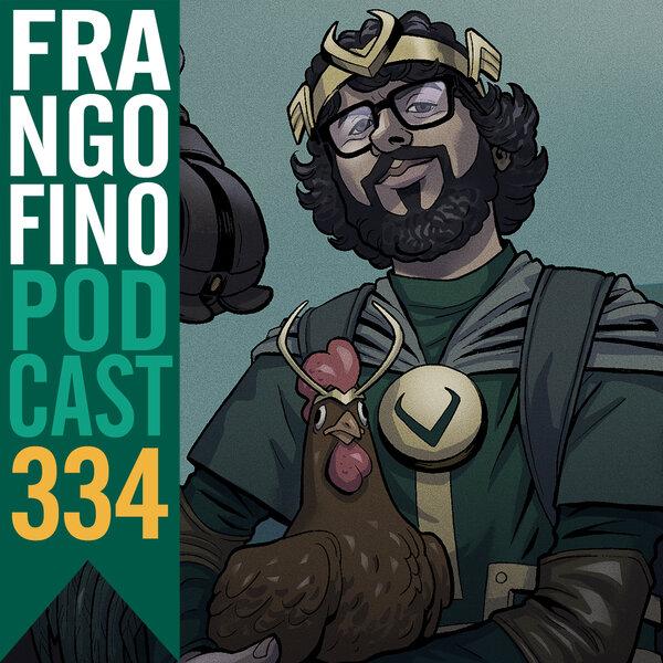FRANGO FINO 334 | ESPECIAL LOKI