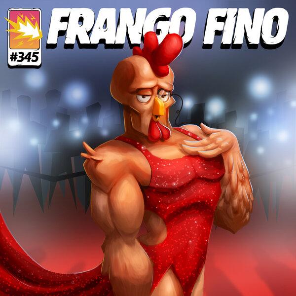 FRANGO FINO 345 | A CARA NOVA DO FRANGO