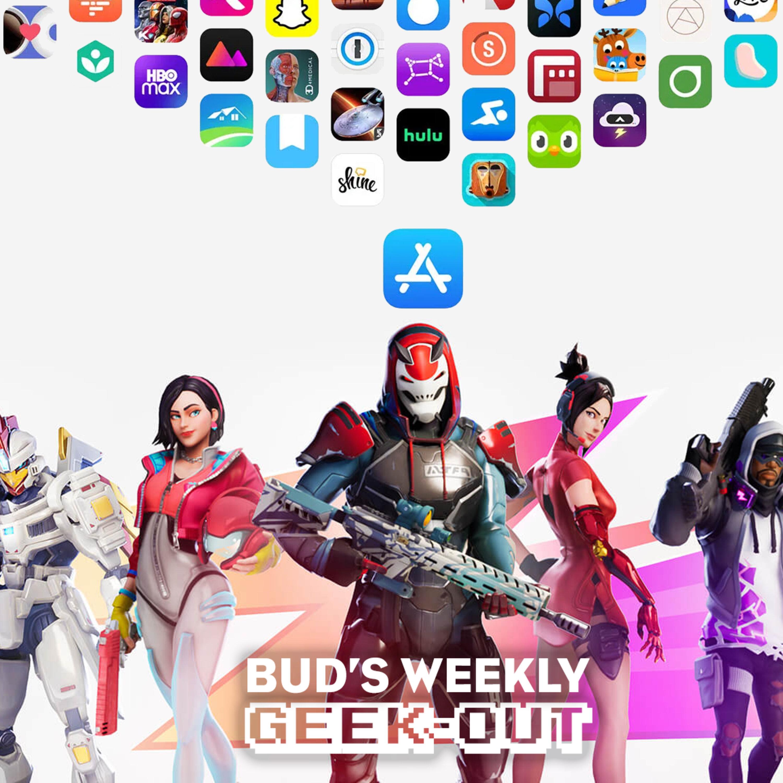 Bud's Weekly Geek-out! 20210915 - Epic vs Apple verdict