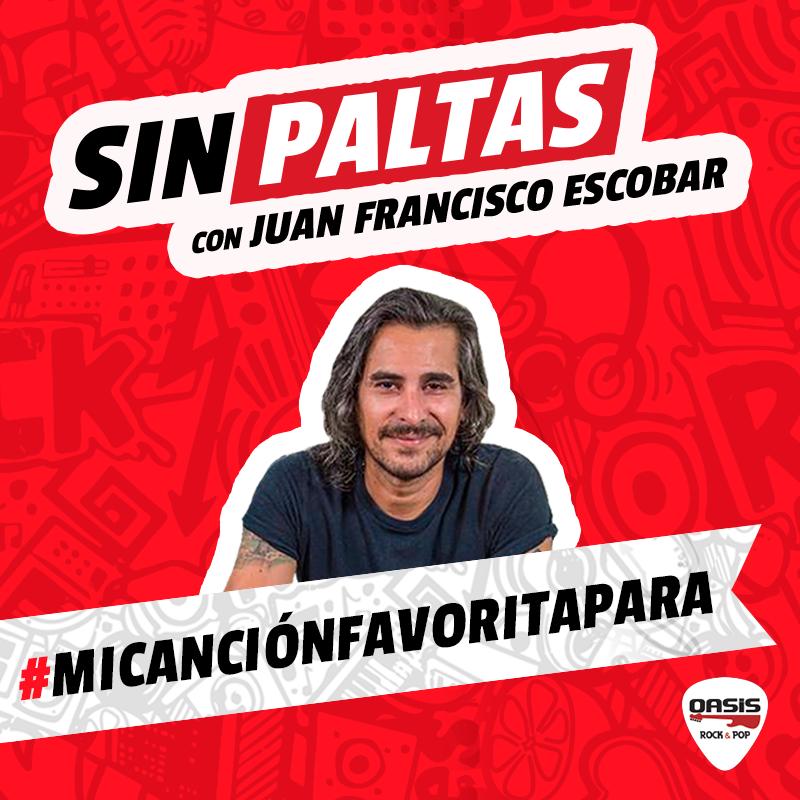 Sin Paltas con Juan Francisco Escobar