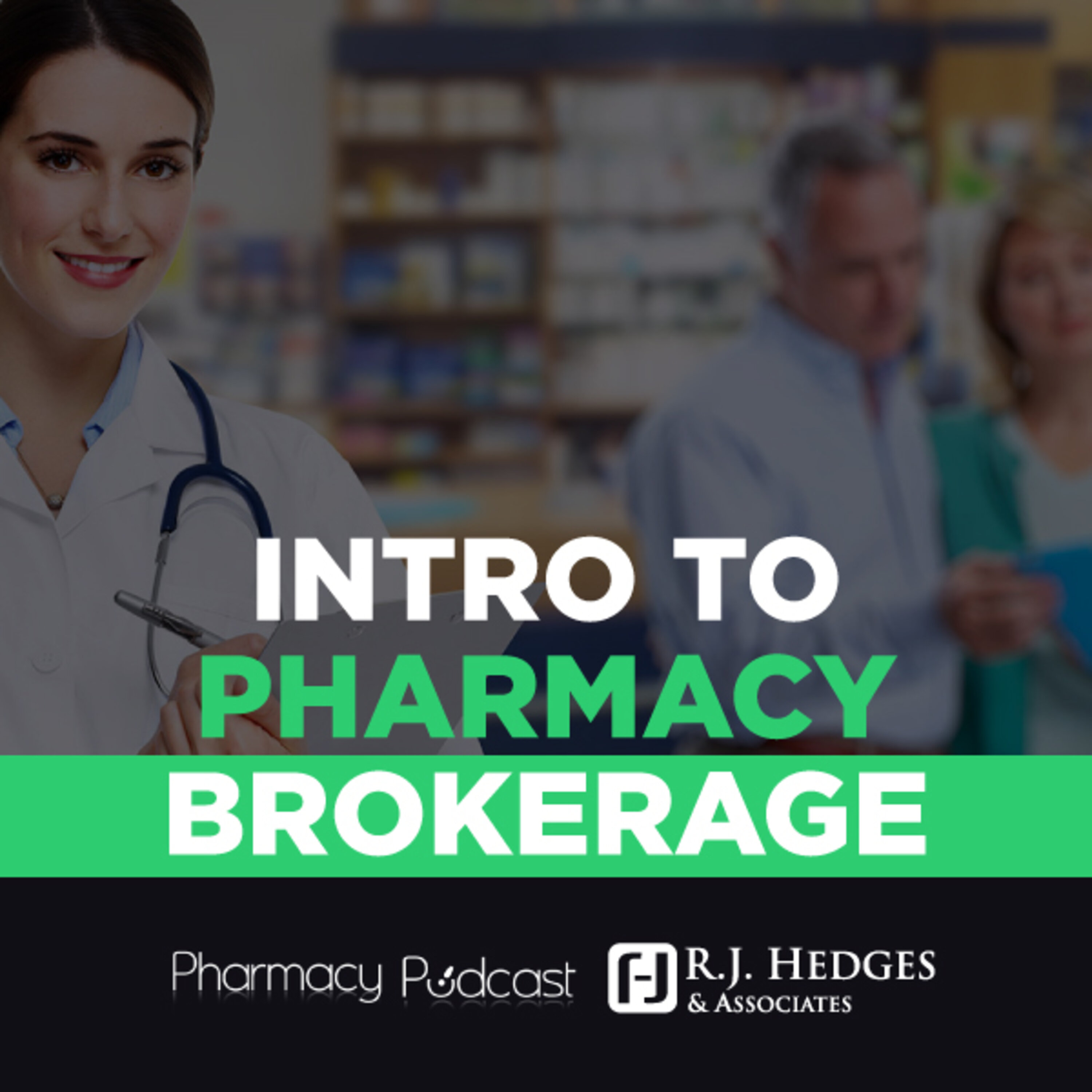 Intro to Pharmacy Brokerage | Pharmacy Compliance Guide