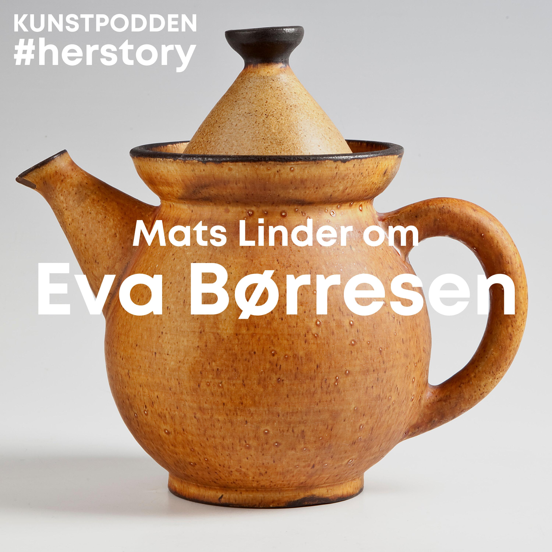 #Herstory: Mats Linder om Eva Børresen