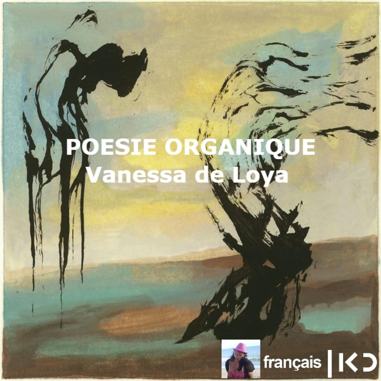 PROSE ORGANIQUE, Vanessa de Loya