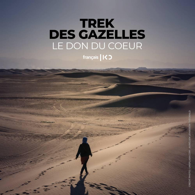 Le Trek des Gazelles : le don du coeur