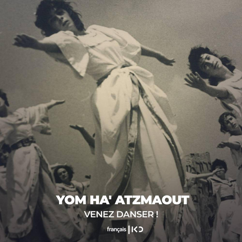 Yom Ha' atzmaout : Venez danser !