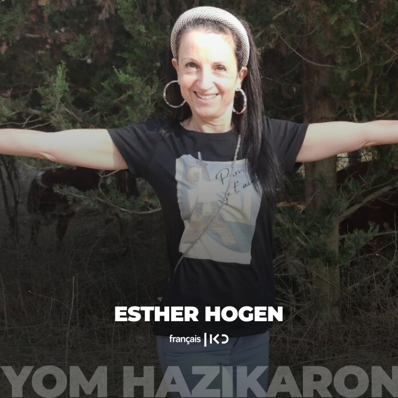 """Yom Hazikaron - Témoignages : """"Esher Hogen"""""""