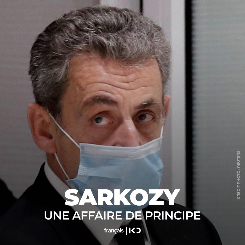 Condamnation de Nicolas Sarkozy: une affaire de principe.