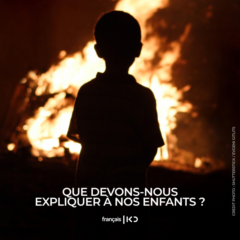 Que devons-nous expliquer à nos enfants ?