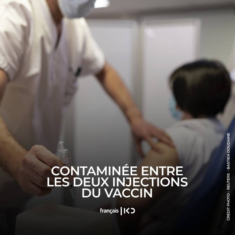 Contaminée entre les deux injections du vaccin