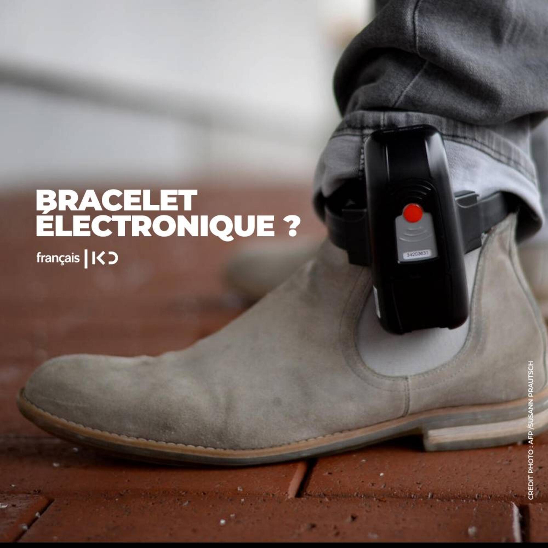 Bracelet électronique ?