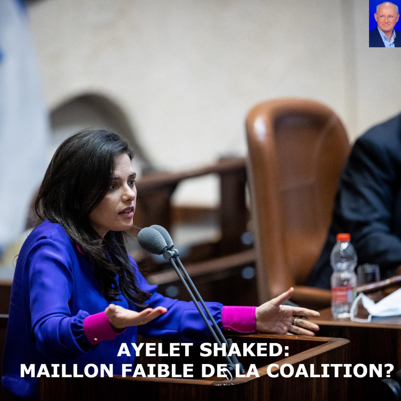 Shaked: le maillon faible de la coalition?