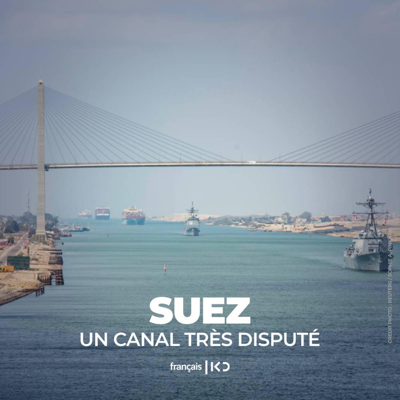 Suez: Un canal très disputé