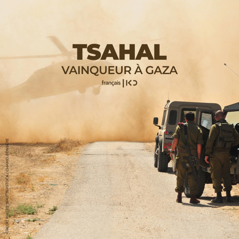 Tsahal est vainqueur à Gaza