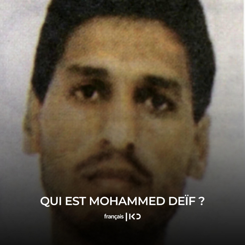 Qui est Mohammed Deif ?