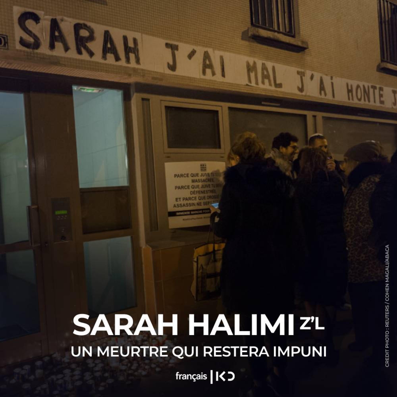 Sarah Halimi z'l : Un meurtre qui restera impuni