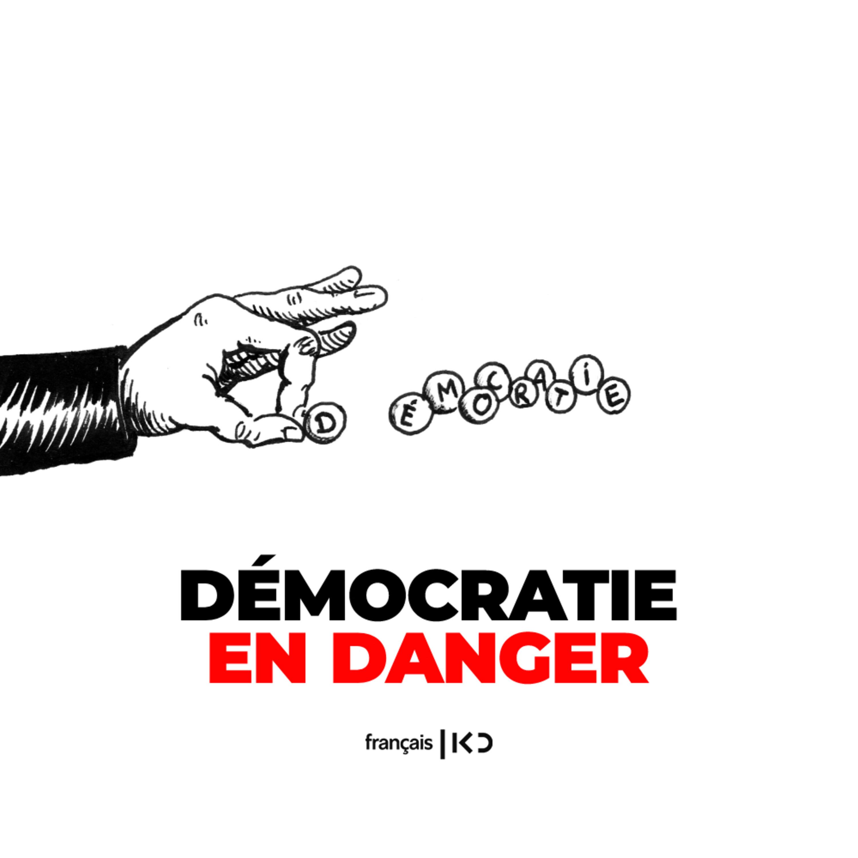 La démocratie en danger