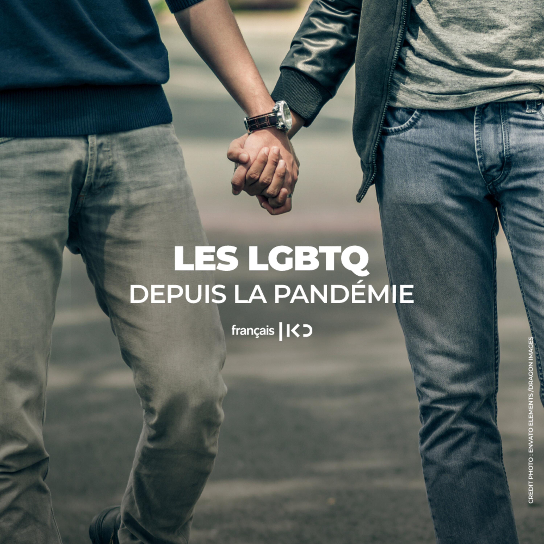 Les LGBTQ depuis la pandémie