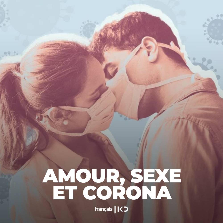 Amour, Sexe et Corona