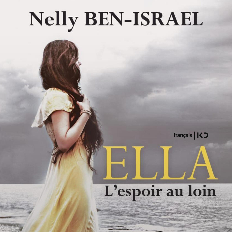 Ella, l'espoir au loin