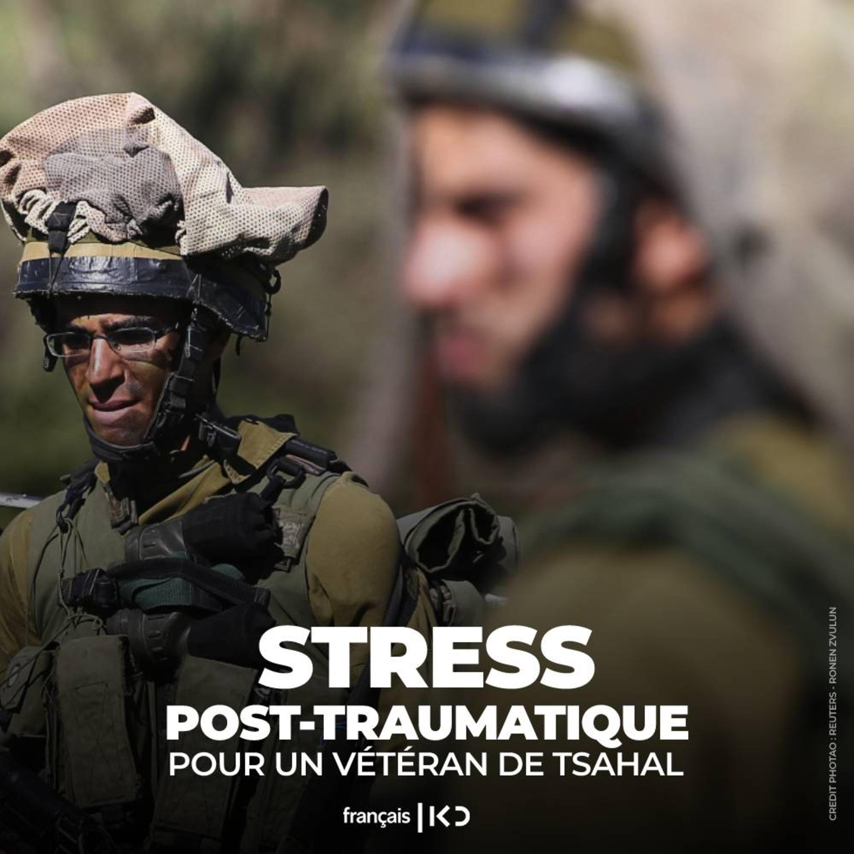 Le Stress Post Traumatique pour un vétéran de Tsahal