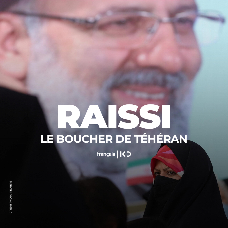 """Raïssi, le """" boucher de Téhéran """""""