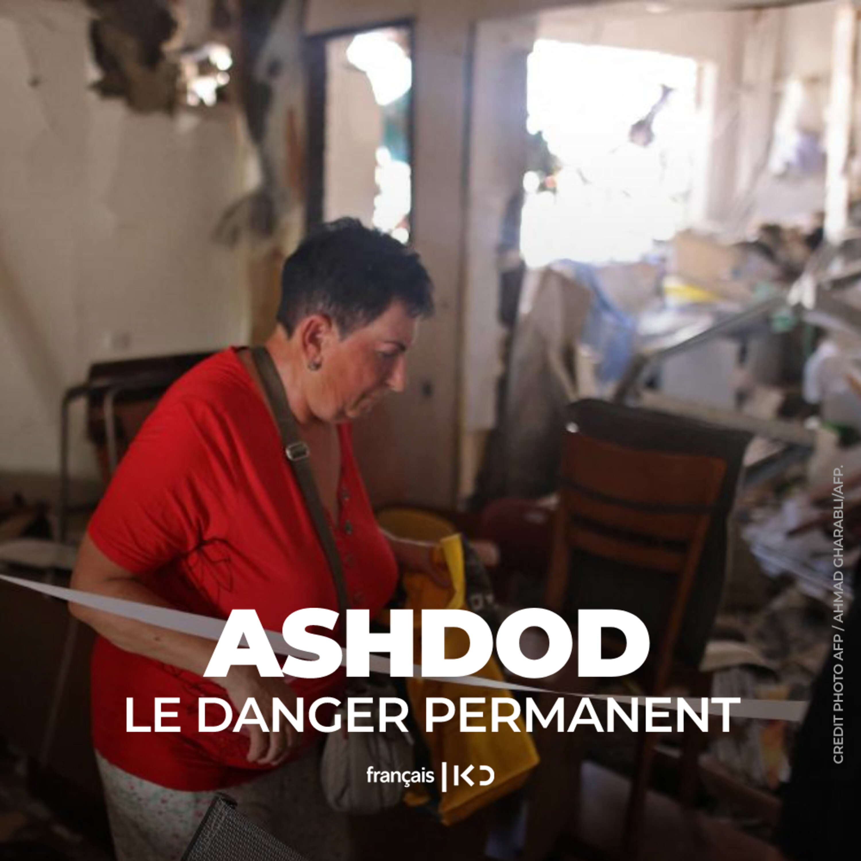 Ashdod: le danger permament