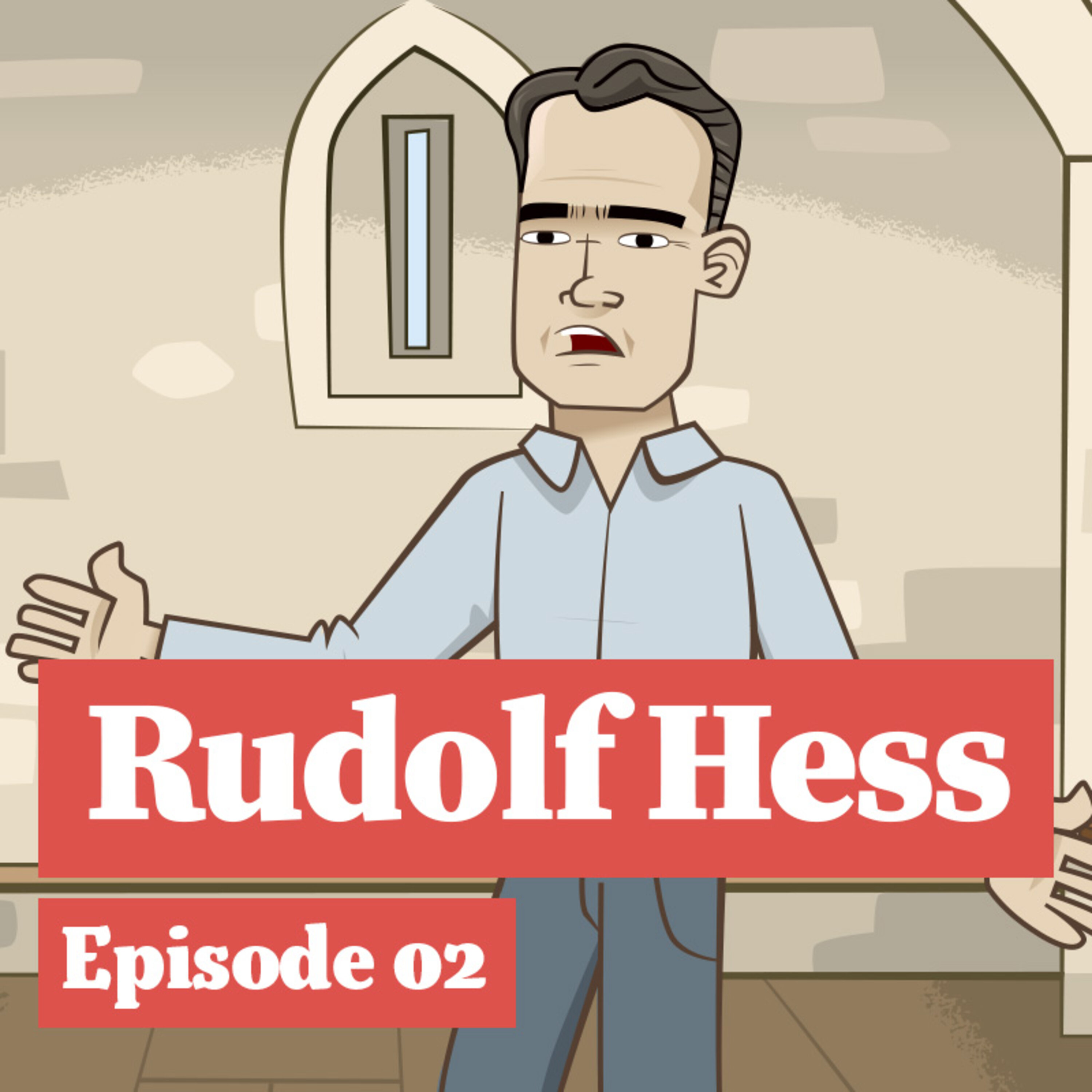 Rudolf Hess and the Tower of London in World War II