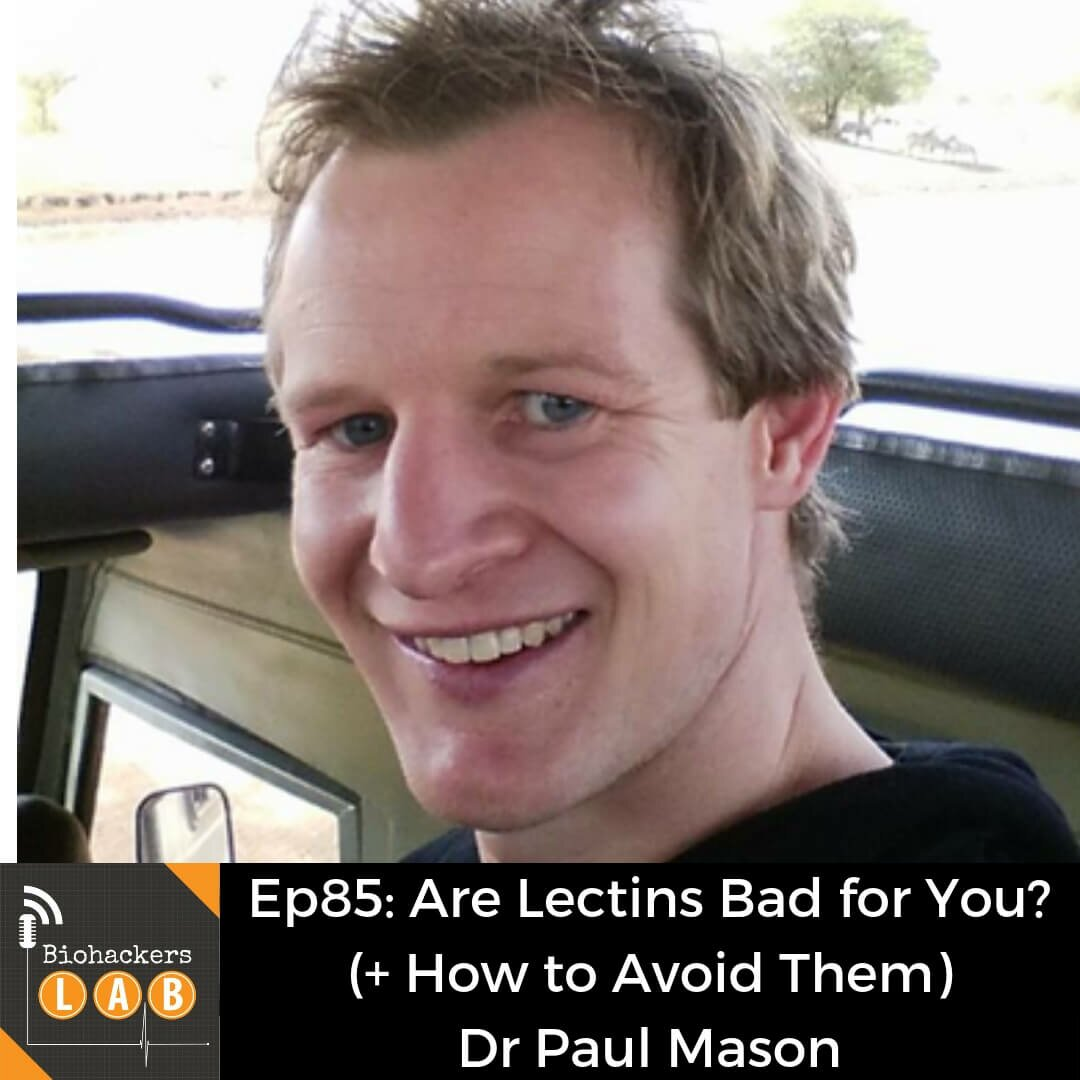 Are Lectins Bad for You? (+ How to Avoid Them) • Dr Paul Mason