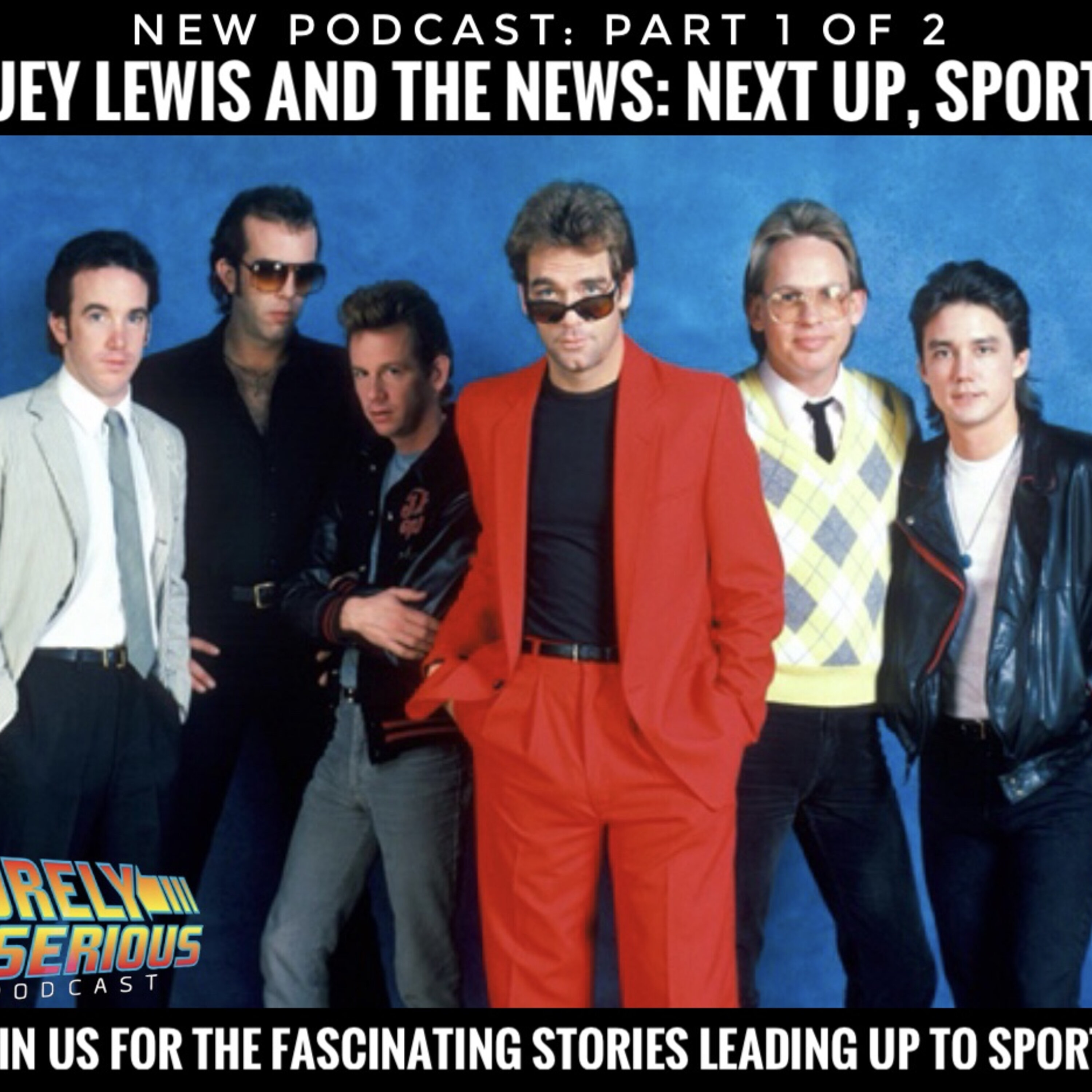 Huey Lewis and the News: Up Next Sports!