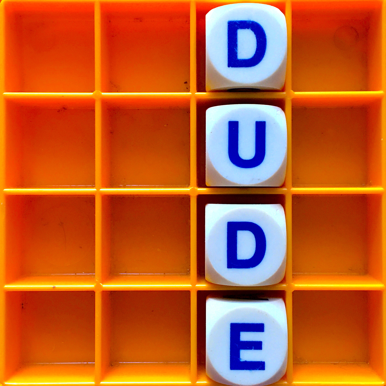 137. Dude