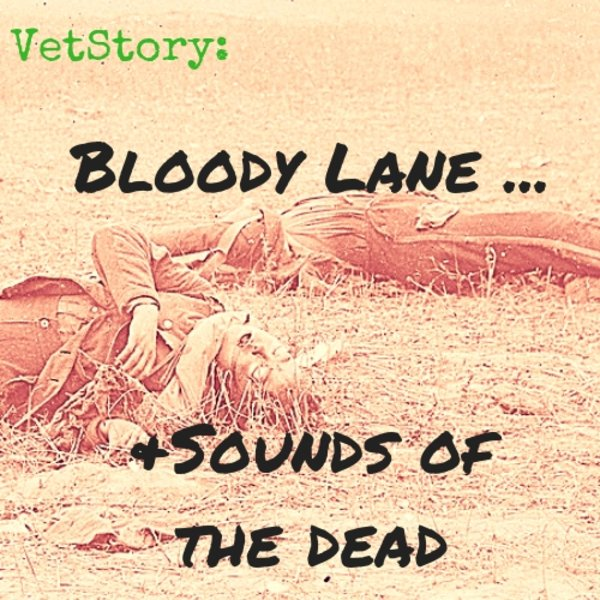 Bloody Lane ... and Sounds of the Dead