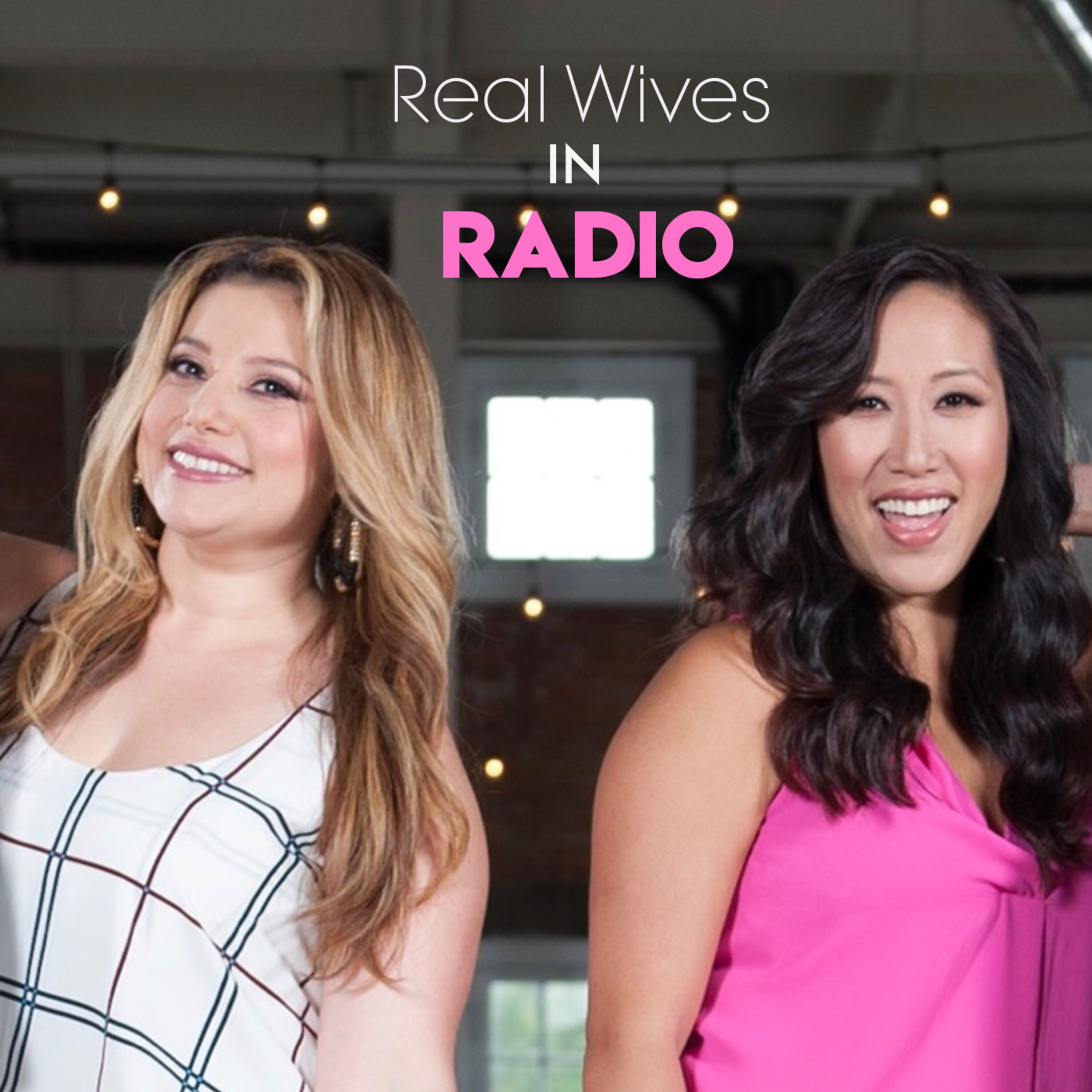 Real Wives In Radio - Episode 2: Let's Talk About Sex   ual Harassment
