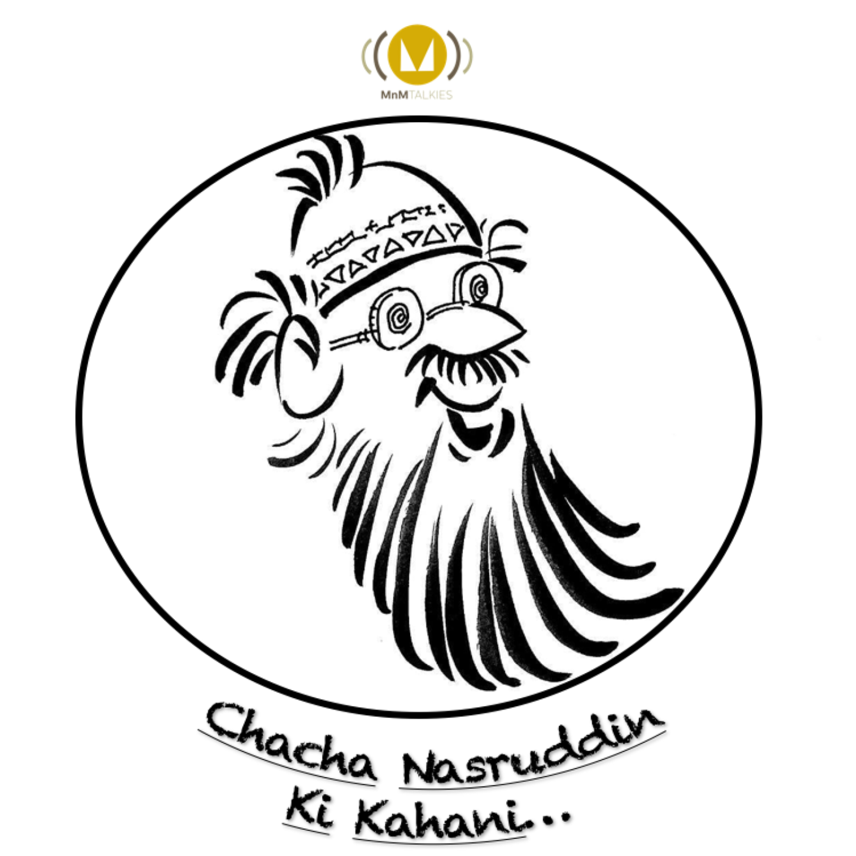 Chacha Nasruddin Ki Kahani #CNKK - Ep 1 (Machli Machli Kya Hai Paani)
