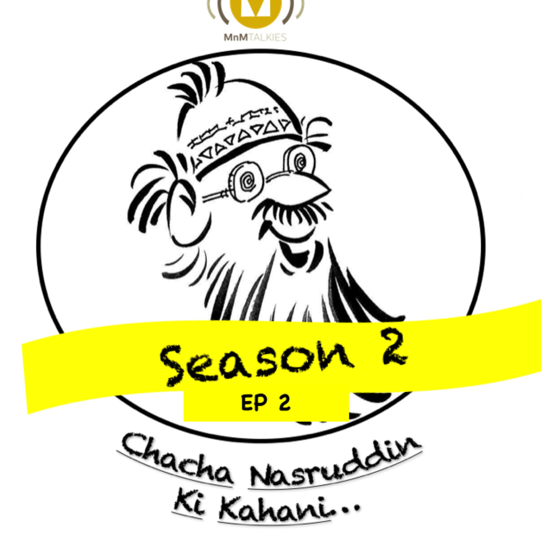 Chacha Nasruddin Ki Kahani   EPISODE 2   Ek Badsurat Samrat