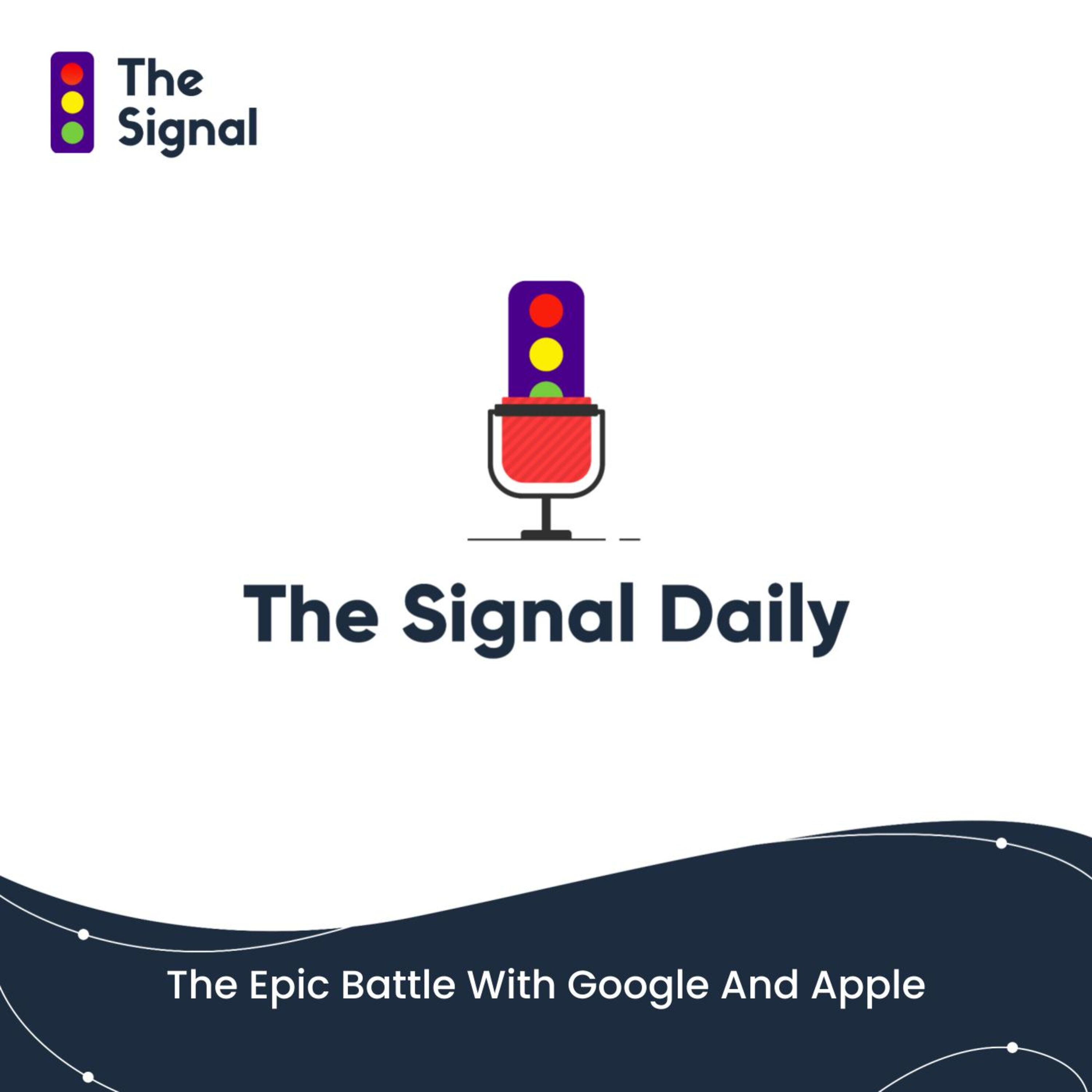 The Epic Battle With Google And Apple