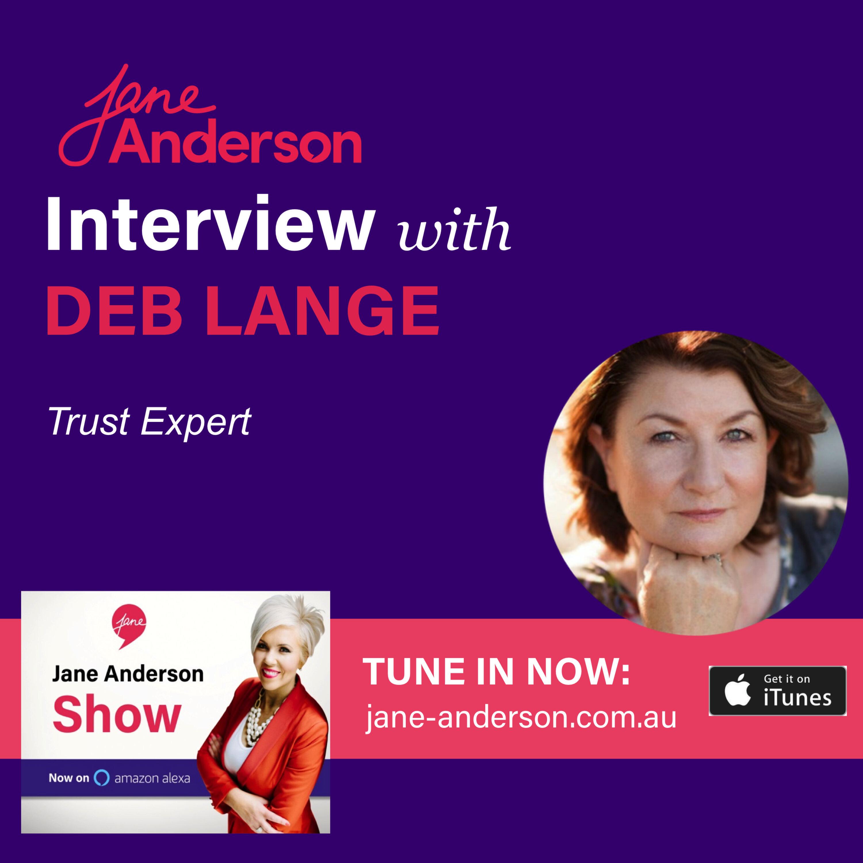Episode 30 - Interview with Trust Expert Deb Lange